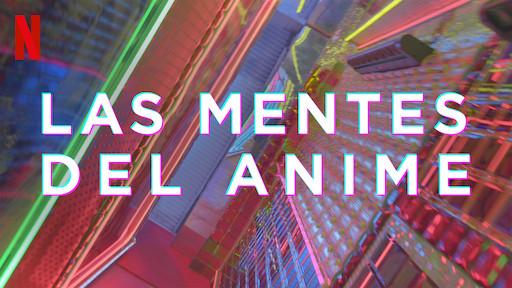 las mentes del anime
