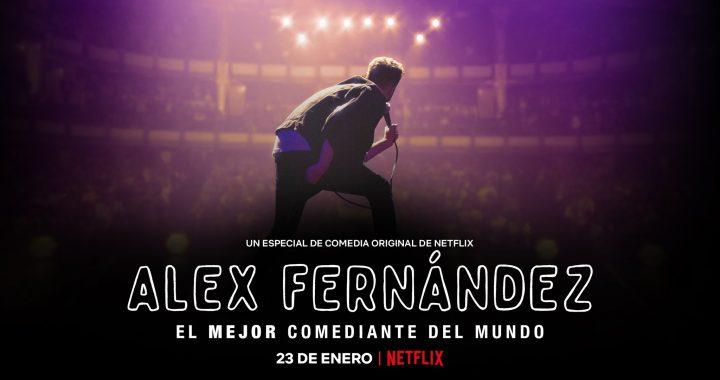 Ya vimos El Mejor Comediante del Mundo de Alex Fernández y queremos llorar
